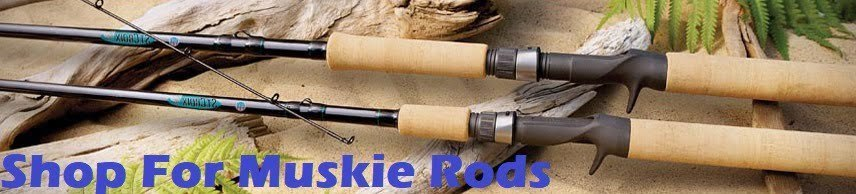 shop for muskie rods